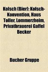 Klsch (Bier): Klsch-Konvention, Haus Tller, Lommerzheim, Privatbrauerei Gaffel Becker