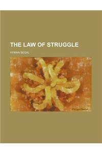 The Law of Struggle