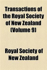 Transactions of the Royal Society of New Zealand Volume 9