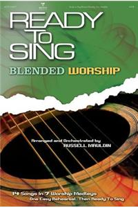 Ready to Sing Blended Worship: SATB