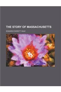 The Story of Massachusetts