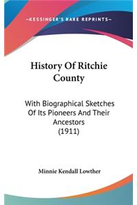 History Of Ritchie County