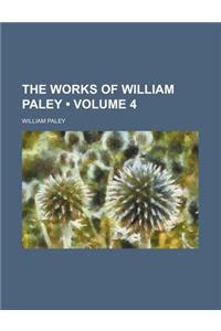 The Works of William Paley (Volume 4)