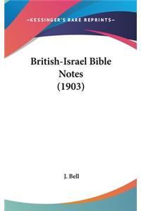 British-Israel Bible Notes (1903)