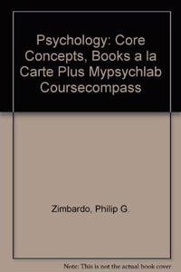 Psychology: Core Concepts, Books a la Carte Plus Mypsychlab Coursecompass