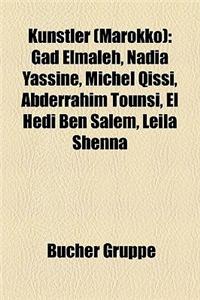 Knstler (Marokko): Gad Elmaleh, Nadia Yassine, Michel Qissi, Abderrahim Tounsi, El Hedi Ben Salem, Leila Shenna