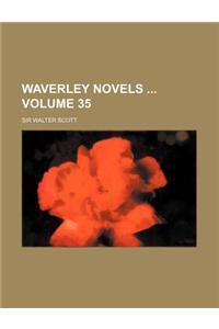 Waverley Novels Volume 35