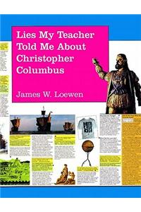 Lies My Teacher Told Me About Christopher Columbus