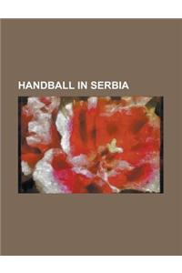 Handball in Serbia: Serbian Handball Clubs, Serbian Handball Players, 1957 World Women's Handball Championship, Serbia National Handball T