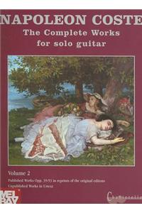 The Complete Works for Solo Guitar, Volume 2