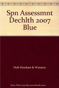 Spn Assessmnt Dechlth 2007 Blue