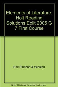 Elements of Literature: Reading Solutions First Course