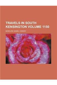 Travels in South Kensington Volume 1150