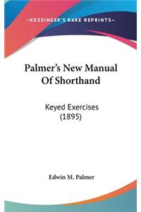 Palmer's New Manual of Shorthand