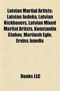 Latvian Martial Artists