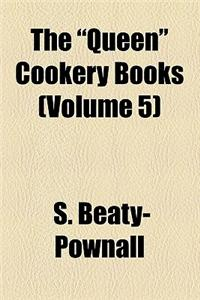 The Queen Cookery Books (Volume 5)