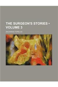 The Surgeon's Stories (Volume 3)
