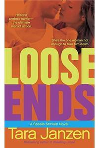 Loose Ends: A Steele Street Novel