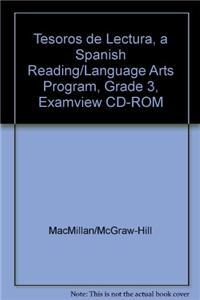 Tesoros de Lectura, a Spanish Reading/Language Arts Program, Grade 3, Examview CD-ROM