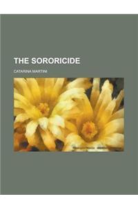 The Sororicide