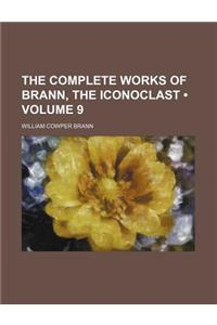 The Complete Works of Brann, the Iconoclast (Volume 9)