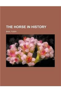 The Horse in History