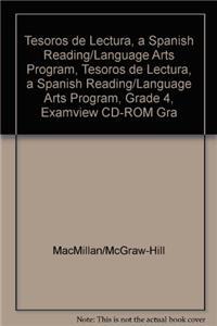 Tesoros de Lectura, a Spanish Reading/Language Arts Program, Grade 4, Examview CD-ROM