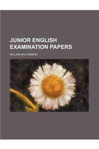 Junior English Examination Papers