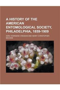 A History of the American Entomological Society, Philadelphia, 1859-1909