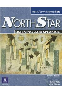 NorthStar Listening and Speaking: Basic/Low Intermediate [With 2 CDs]