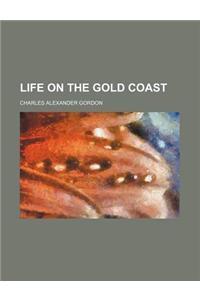 Life on the Gold Coast