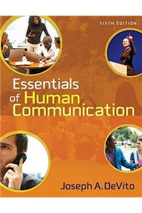 Essentials of Human Communication Value Package (Includes Mycommunicationlab with E-Book Student Access )