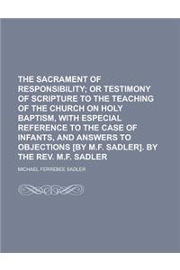 The Sacrament of Responsibility