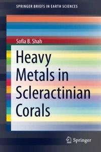 Heavy Metals in Scleractinian Corals