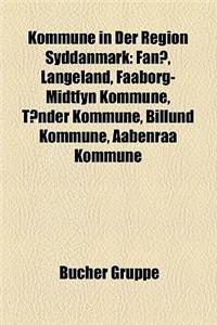 Kommune in Der Region Syddanmark: Fano, Langeland, Faaborg-Midtfyn Kommune, Tonder Kommune, Billund Kommune, Aabenraa Kommune