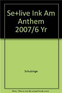 Se+live Ink Am Anthem 2007/6 Yr