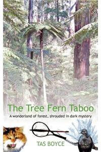 The Tree Fern Taboo