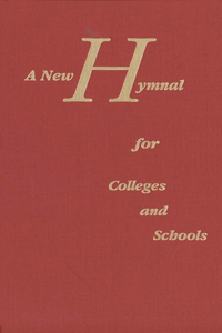 A New Hymnal for Colleges and Schools