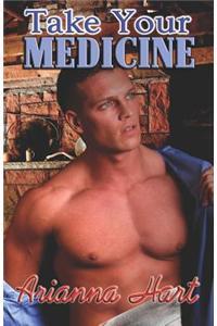 Take Your Medicine