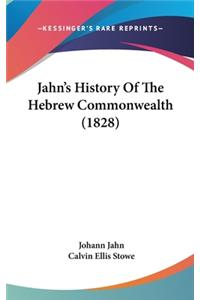 Jahn's History Of The Hebrew Commonwealth (1828)