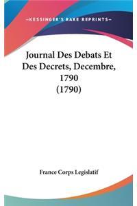 Journal Des Debats Et Des Decrets, Decembre, 1790 (1790)