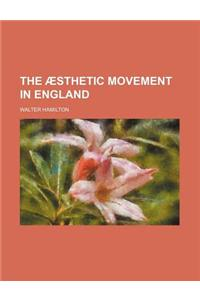 The Aesthetic Movement in England
