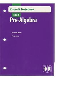 Holt Pre-Algebra: Know-It Notebook