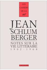 Notes Sur la Vie Litteraire, 1902-1968