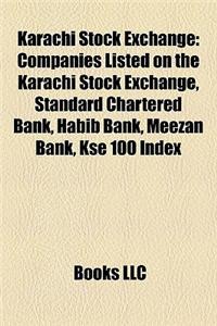 Karachi Stock Exchange: Companies Listed on the Karachi Stock Exchange, Standard Chartered Bank, Habib Bank, Meezan Bank, Kse 100 Index