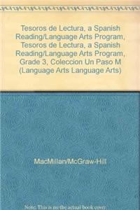 Tesoros de Lectura, a Spanish Reading/Language Arts Program, Grade 3, Coleccion Un Paso Mas: Nivel Inicial Approaching Level Leveled Readers (1 of 30)