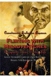 Flirting with Misadventures