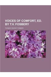 Voices of Comfort, Ed. by T.V. Fosbery