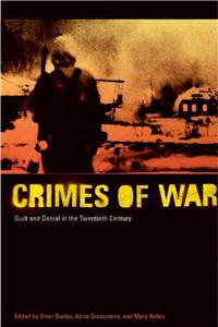 Crimes of War: Living Your Rural Dream for Pleasure and Profit