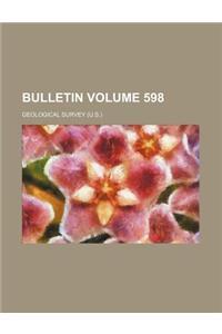 Bulletin Volume 598